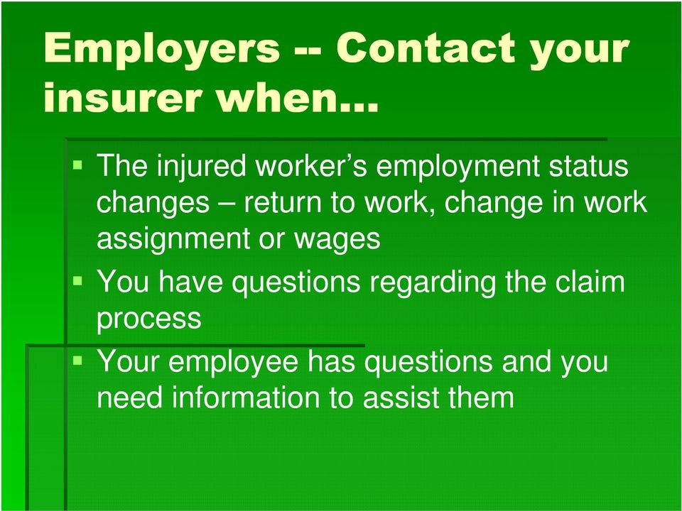 assignment or wages You have questions regarding the claim