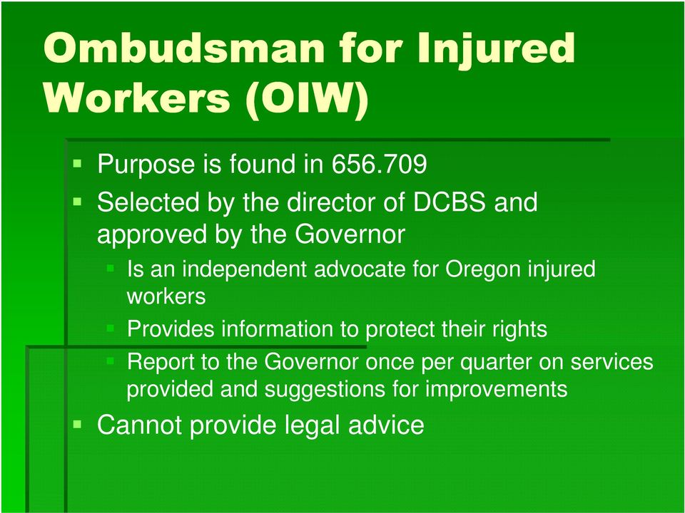 advocate for Oregon injured workers Provides information to protect their rights