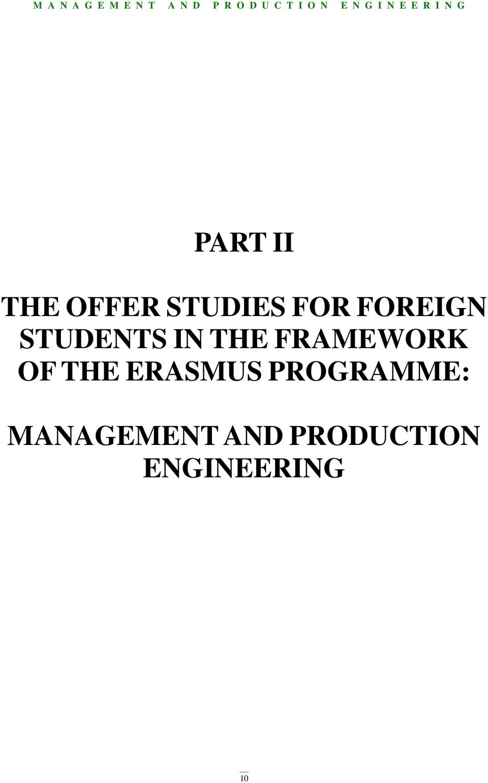 FRAMEWORK OF THE ERASMUS
