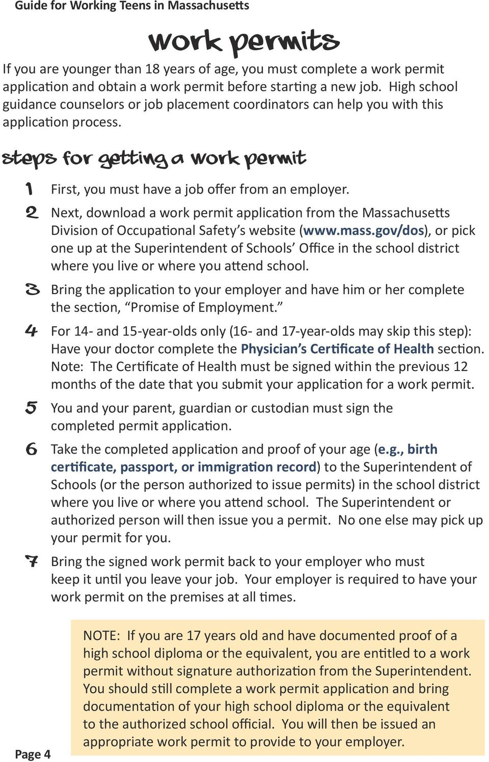 2 Next, download a work permit application from the Massachusetts Division of Occupational Safety s website (www.mass.