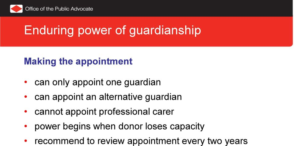 guardian cannot appoint professional carer power begins