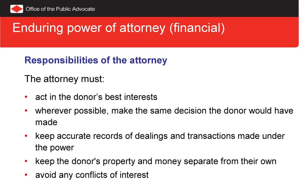 donor would have made keep accurate records of dealings and transactions made under the