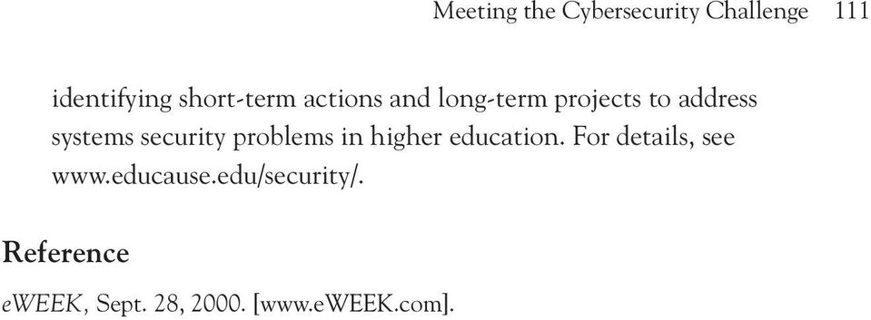 security problems in higher education. For details, see www.
