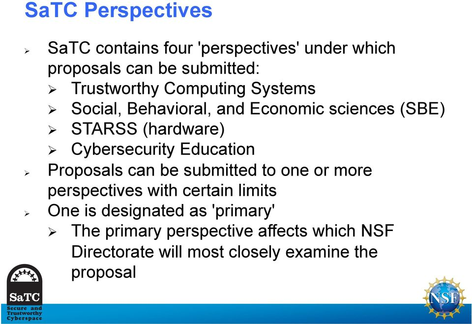 Cybersecurity Education Proposals can be submitted to one or more perspectives with certain limits One is