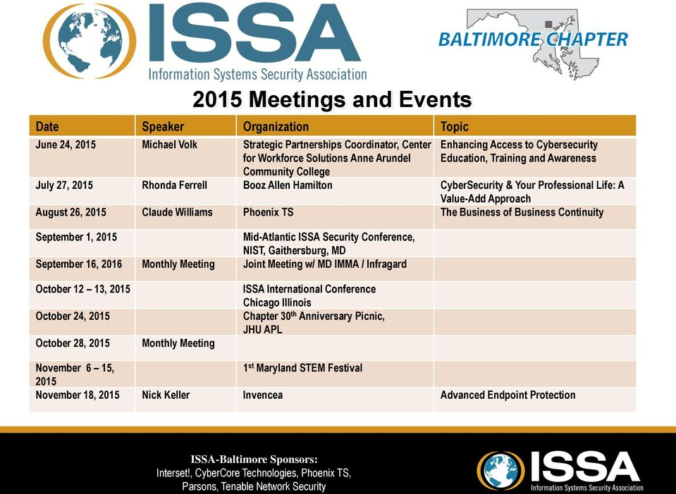 Phoenix TS The Business of Business Continuity September 1, 2015 Mid-Atlantic ISSA Security Conference, NIST, Gaithersburg, MD September 16, 2016 Monthly Meeting Joint Meeting w/ MD IMMA / Infragard