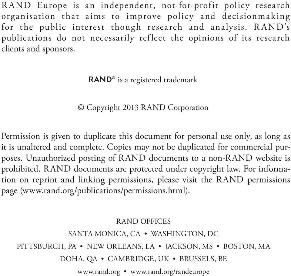 R is a registered trademark Copyright 2013 RAND Corporation Permission is given to duplicate this document for personal use only, as long as it is unaltered and complete.
