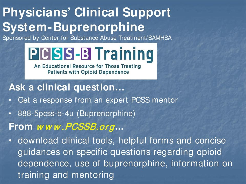 (Buprenorphine) From www.pcssb.org.