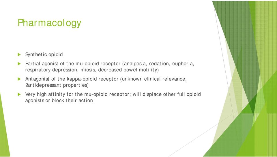 the kappa-opioid receptor (unknown clinical relevance,?