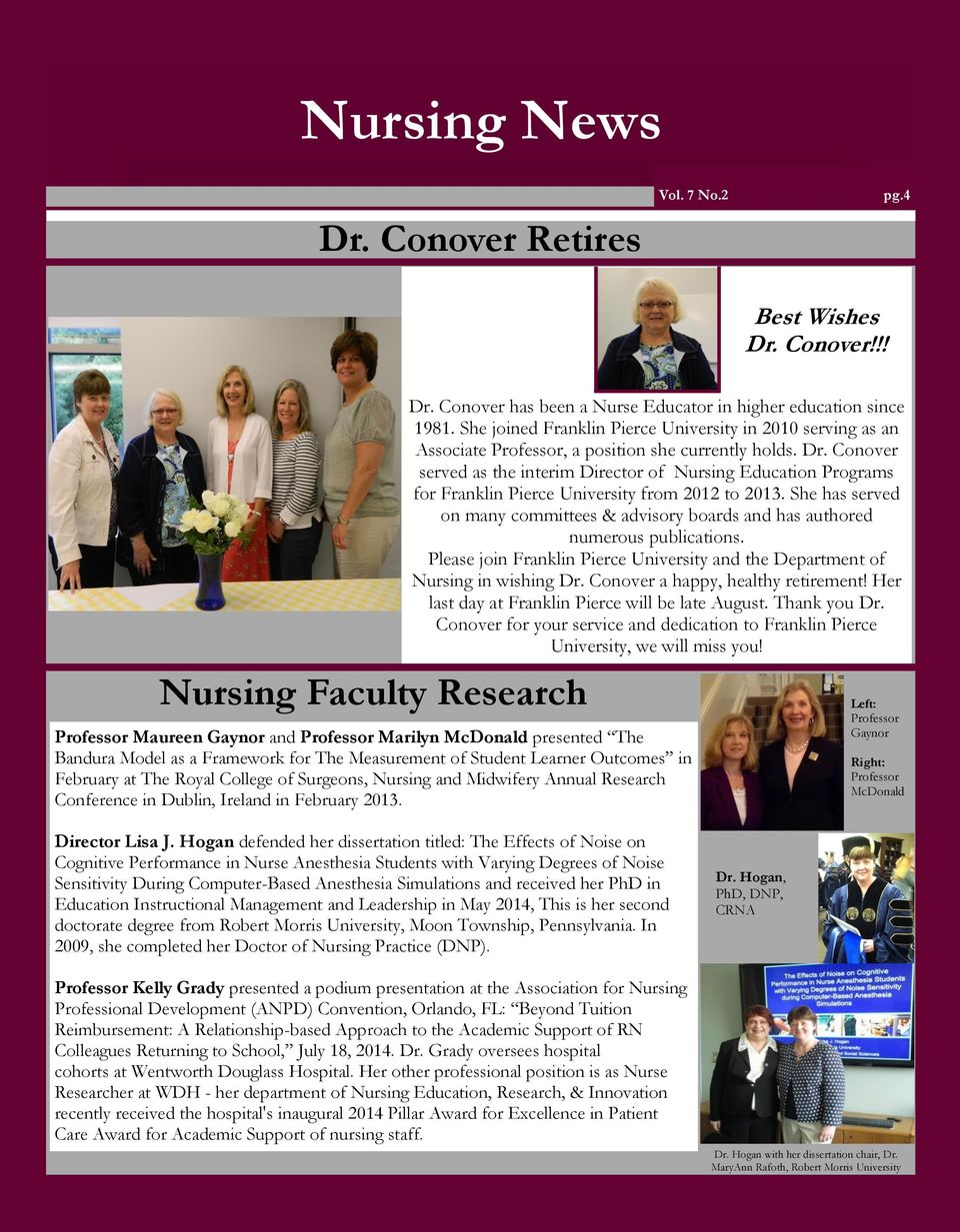 Conover served as the interim Director of Nursing Education Programs for Franklin Pierce University from 2012 to 2013.