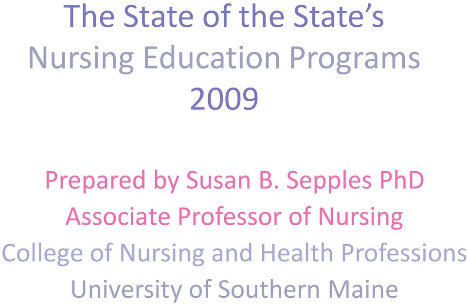 Sepples PhD Associate Professor of Nursing