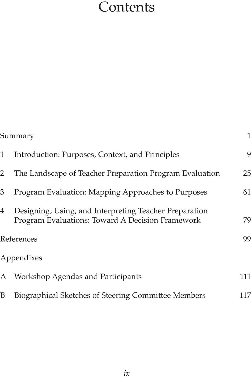 Using, and Interpreting Teacher Preparation Program Evaluations: Toward A Decision Framework 79
