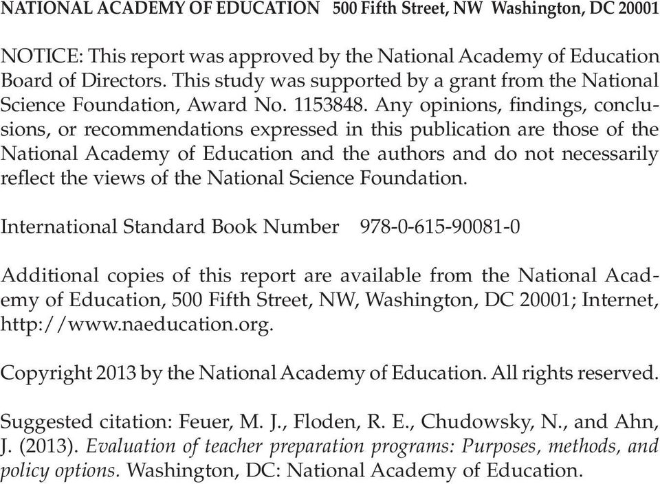 Any opinions, findings, conclusions, or recommendations expressed in this publication are those of the National Academy of Education and the authors and do not necessarily reflect the views of the