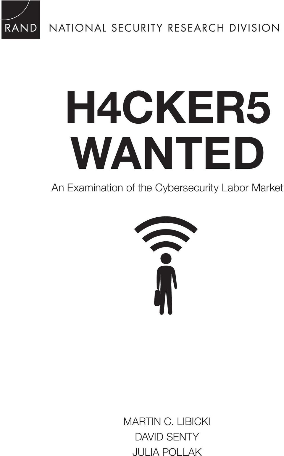 the Cybersecurity Labor Market