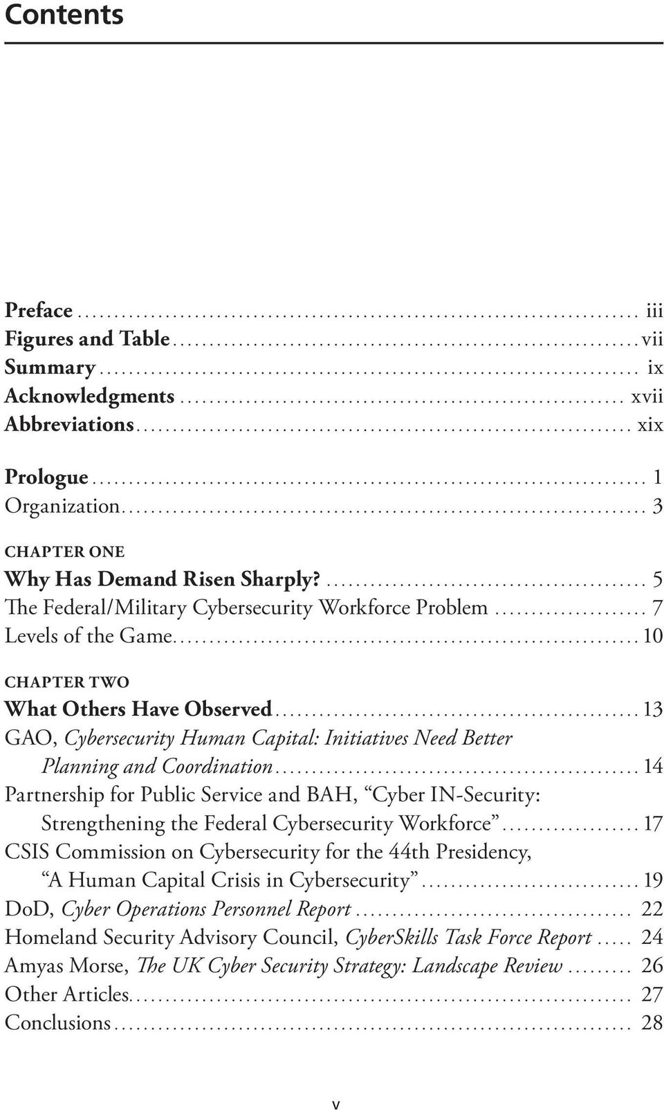 ..13 GAO, Cybersecurity Human Capital: Initiatives Need Better Planning and Coordination.