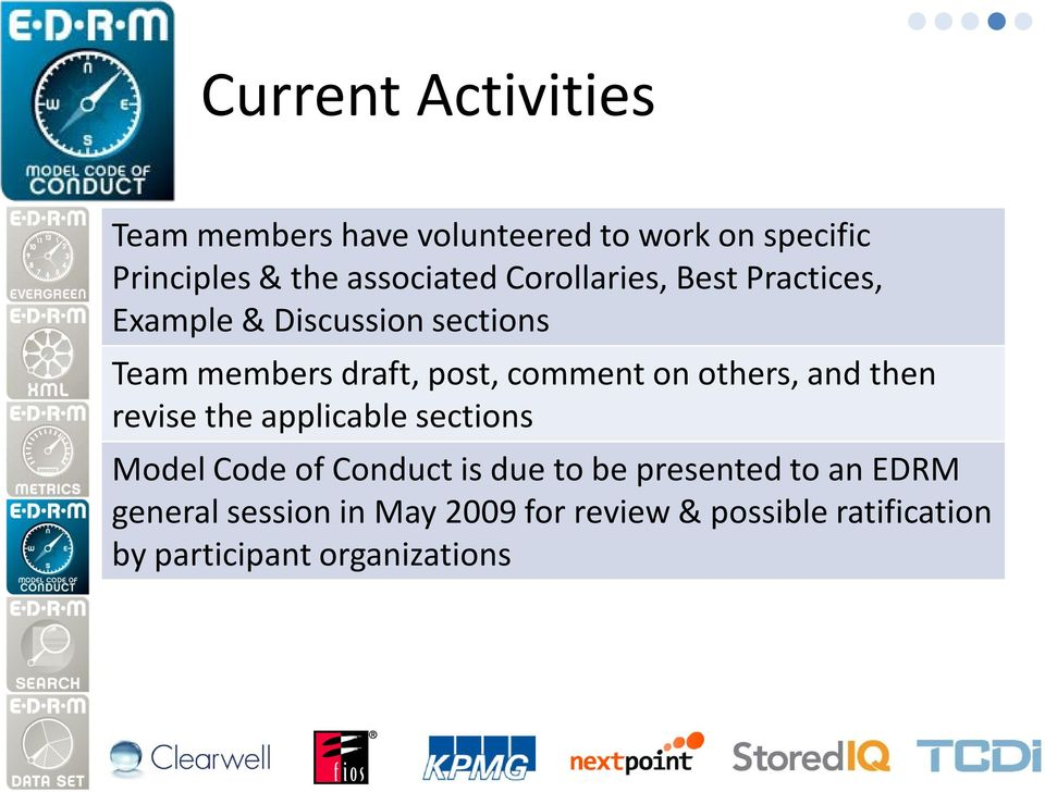 others, and then revise the applicable sections Model Code of Conduct is due to be presented to