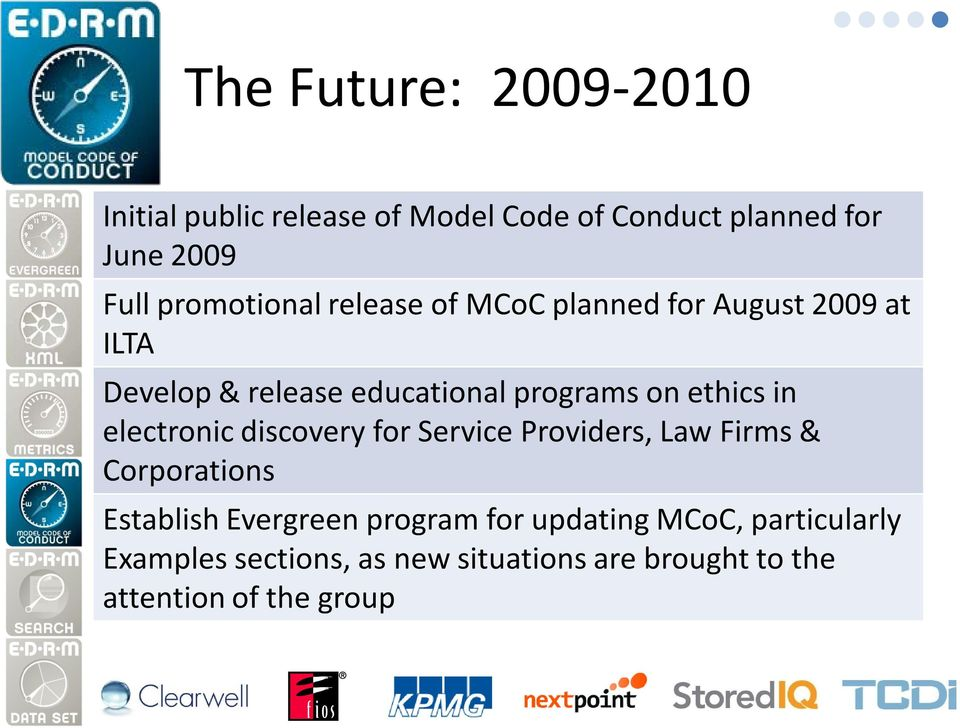 ethics in electronic discovery for Service Providers, Law Firms & Corporations Establish Evergreen