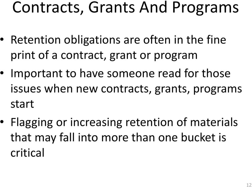 those issues when new contracts, grants, programs start Flagging or