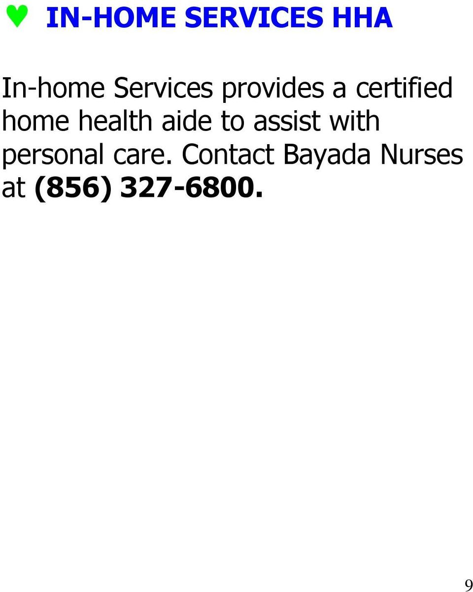 health aide to assist with personal