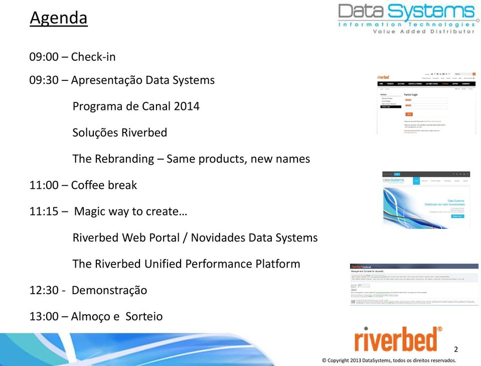 create Riverbed Web Portal / Novidades Data Systems The Riverbed Unified Performance