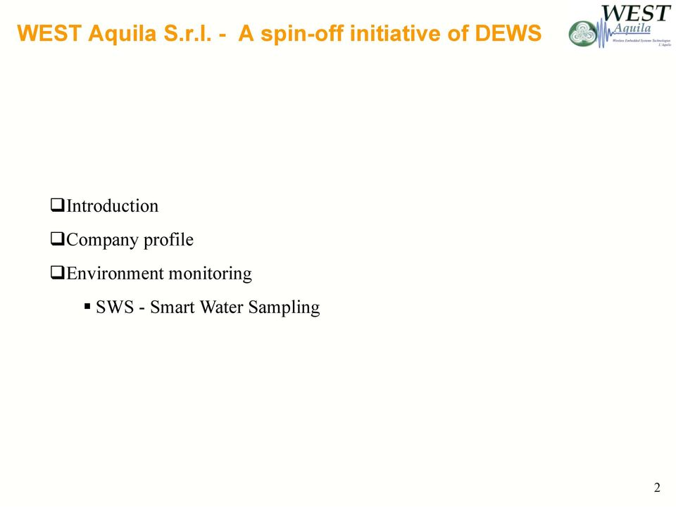 - A spin-off initiative of DEWS q