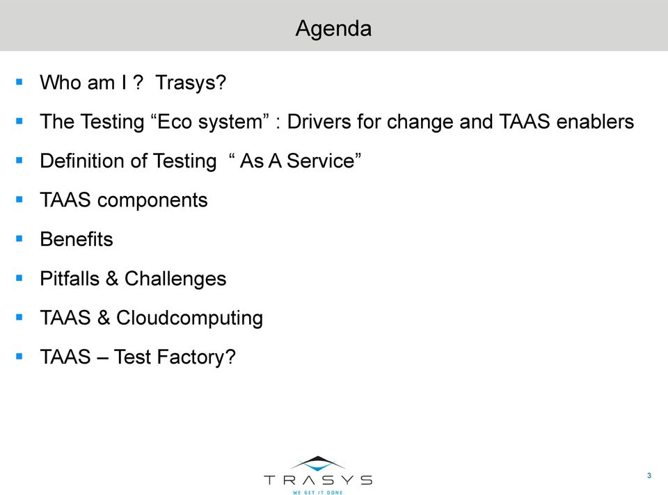 enablers Definition of Testing As A Service TAAS