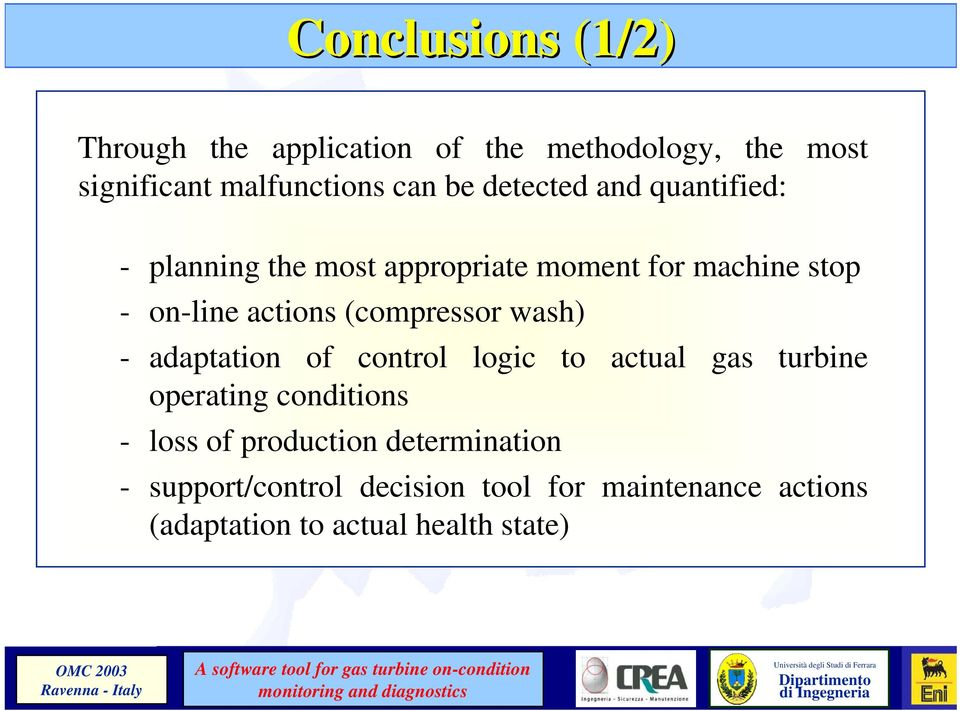 (compressor wash) - adaptation of control logic to actual gas turbine operating conditions - loss of