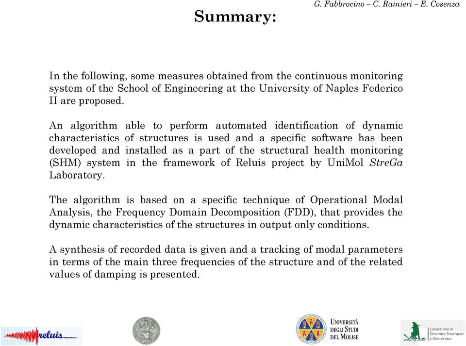 monitoring (SHM) system in the framework of Reluis project by UniMol StreGa Laboratory.