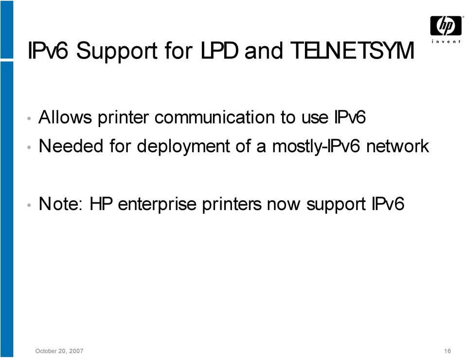 deployment of a mostly-ipv6 network Note: HP