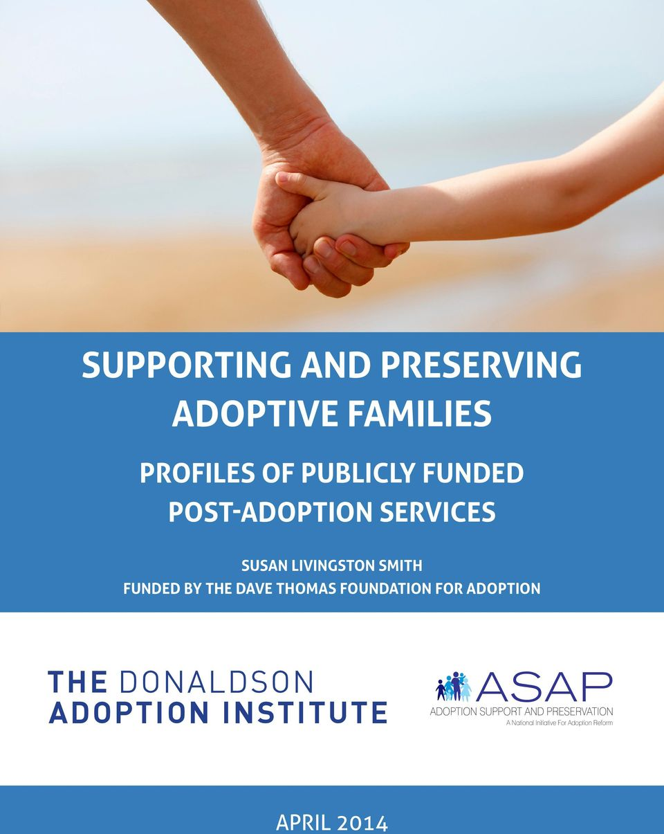 DAVE THOMAS FOUNDATION FOR ADOPTION THE ADOPTION INSTITUTE ASAP