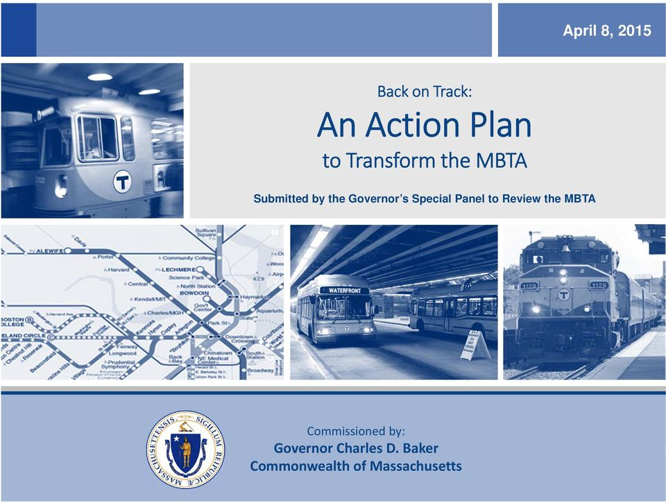 Special Panel to Review the MBTA Commissioned by: