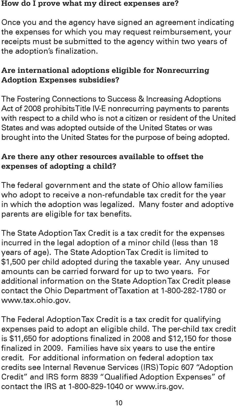 finalization. Are international adoptions eligible for Nonrecurring Adoption Expenses subsidies?