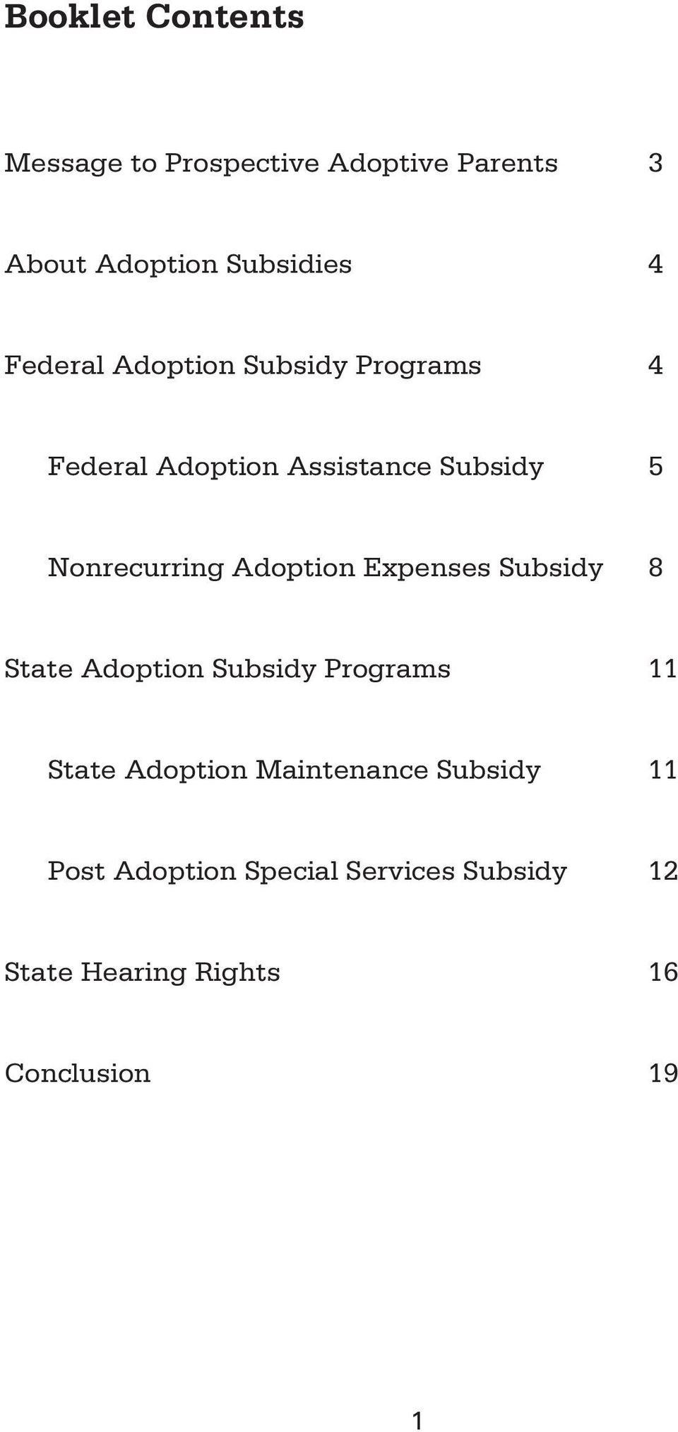 Adoption Expenses Subsidy 8 State Adoption Subsidy Programs 11 State Adoption