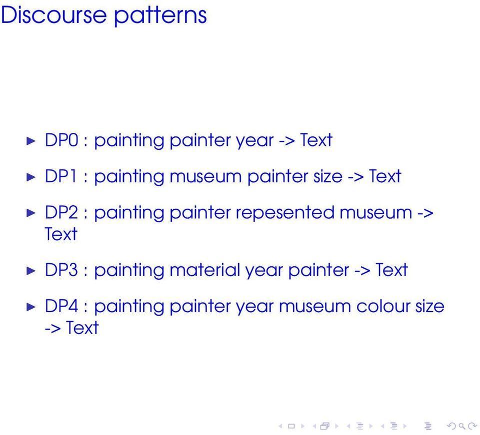 repesented museum -> Text DP3 : painting material year