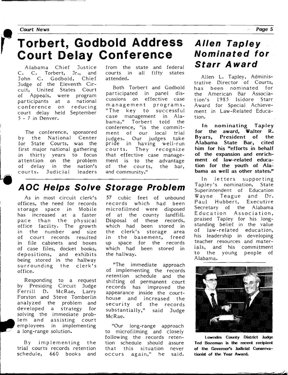 The conference, sponsored by the National Center for State Courts, was the first major national gathering in thirty years to focus attention on the problem of delay in the nation's courts.