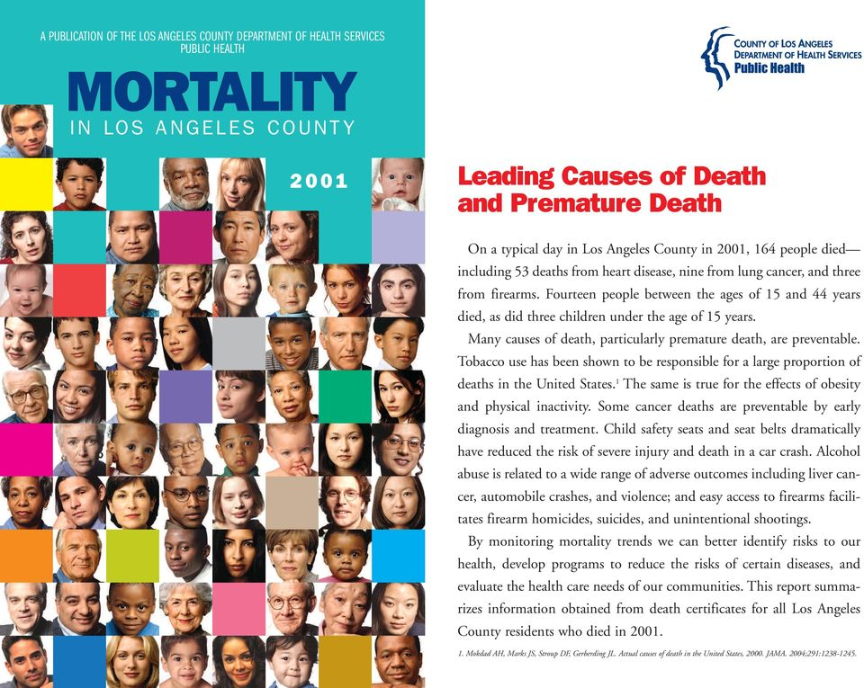 Fourteen people between the ages of 15 and 44 years died, as did three children under the age of 15 years. Many causes of death, particularly premature death, are preventable.