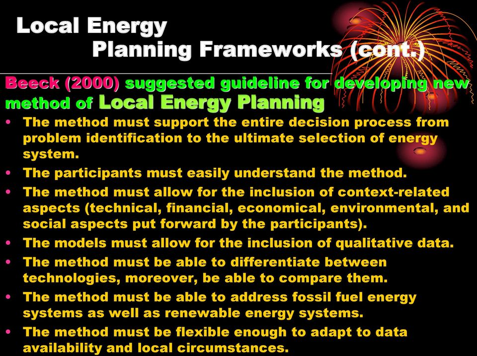 energy system. The participants must easily understand the method.
