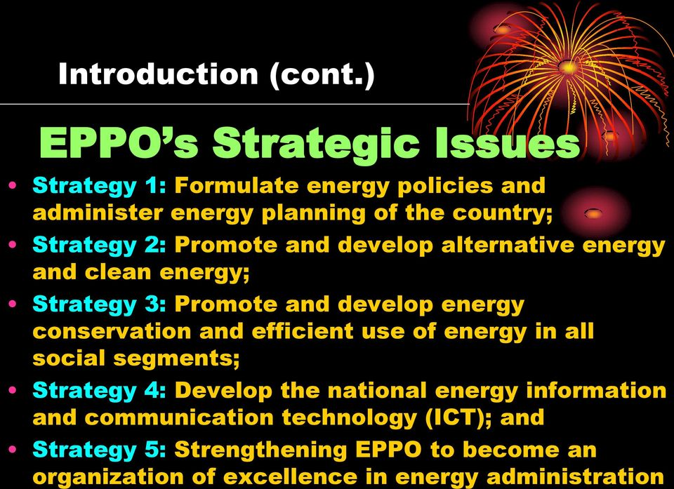 Promote and develop alternative energy and clean energy; Strategy 3: Promote and develop energy conservation and efficient