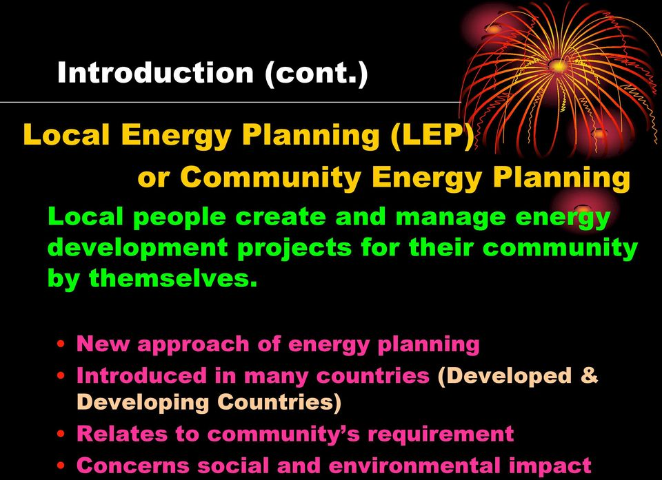 manage energy development projects for their community by themselves.