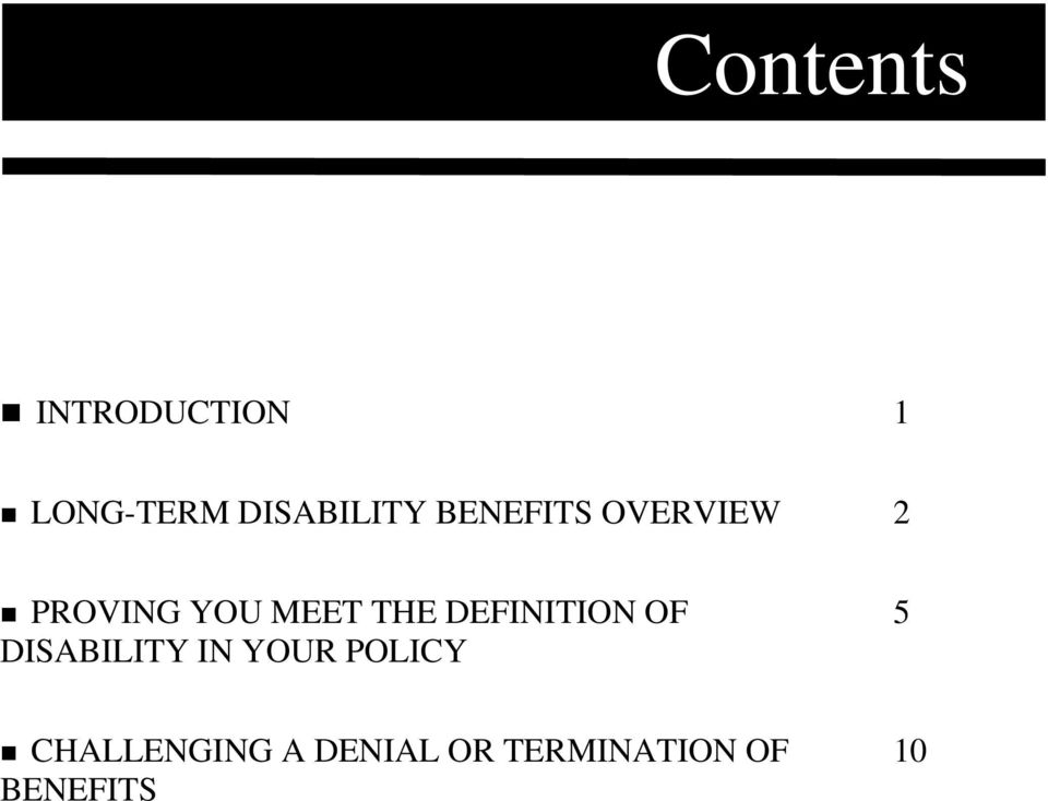 DEFINITION OF DISABILITY IN YOUR POLICY 5