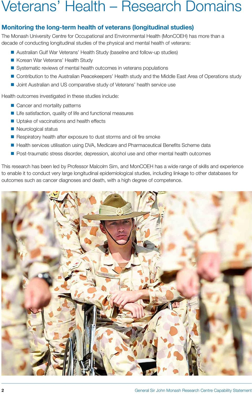 Systematic reviews of mental health outcomes in veterans populations Contribution to the Australian Peacekeepers Health study and the Middle East Area of Operations study Joint Australian and US