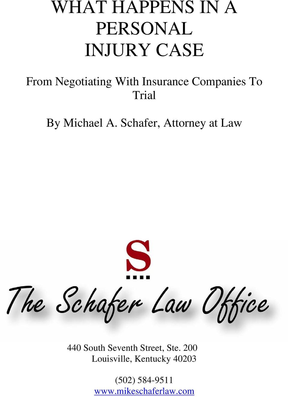 Schafer, Attorney at Law 440 South Seventh Street, Ste.