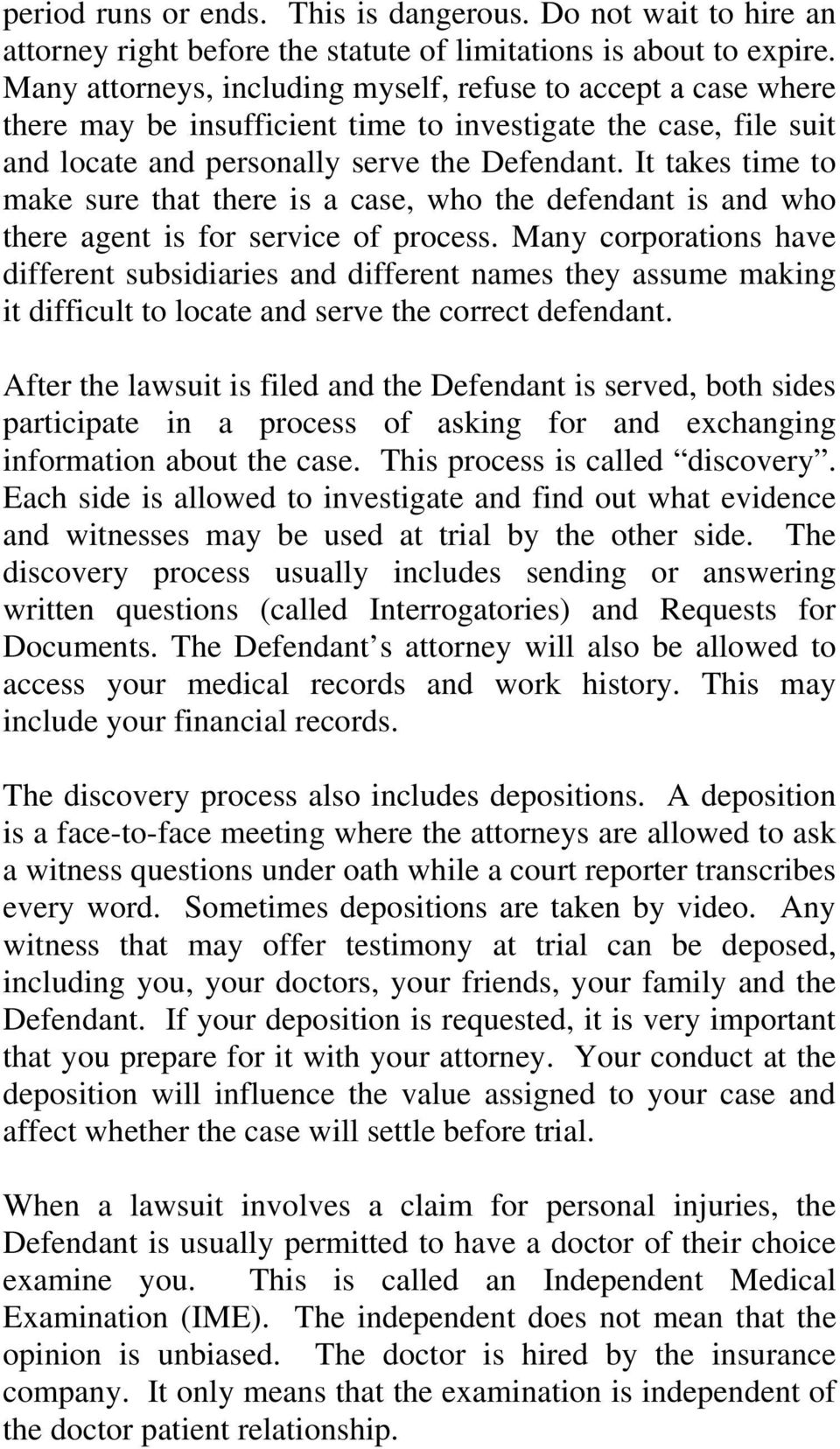 It takes time to make sure that there is a case, who the defendant is and who there agent is for service of process.