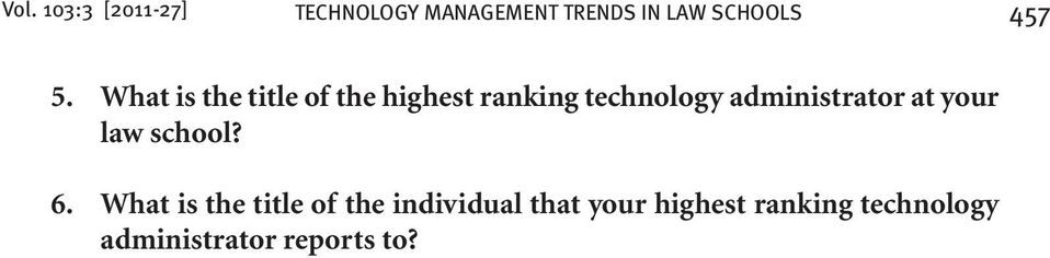 What is the title of the highest ranking technology