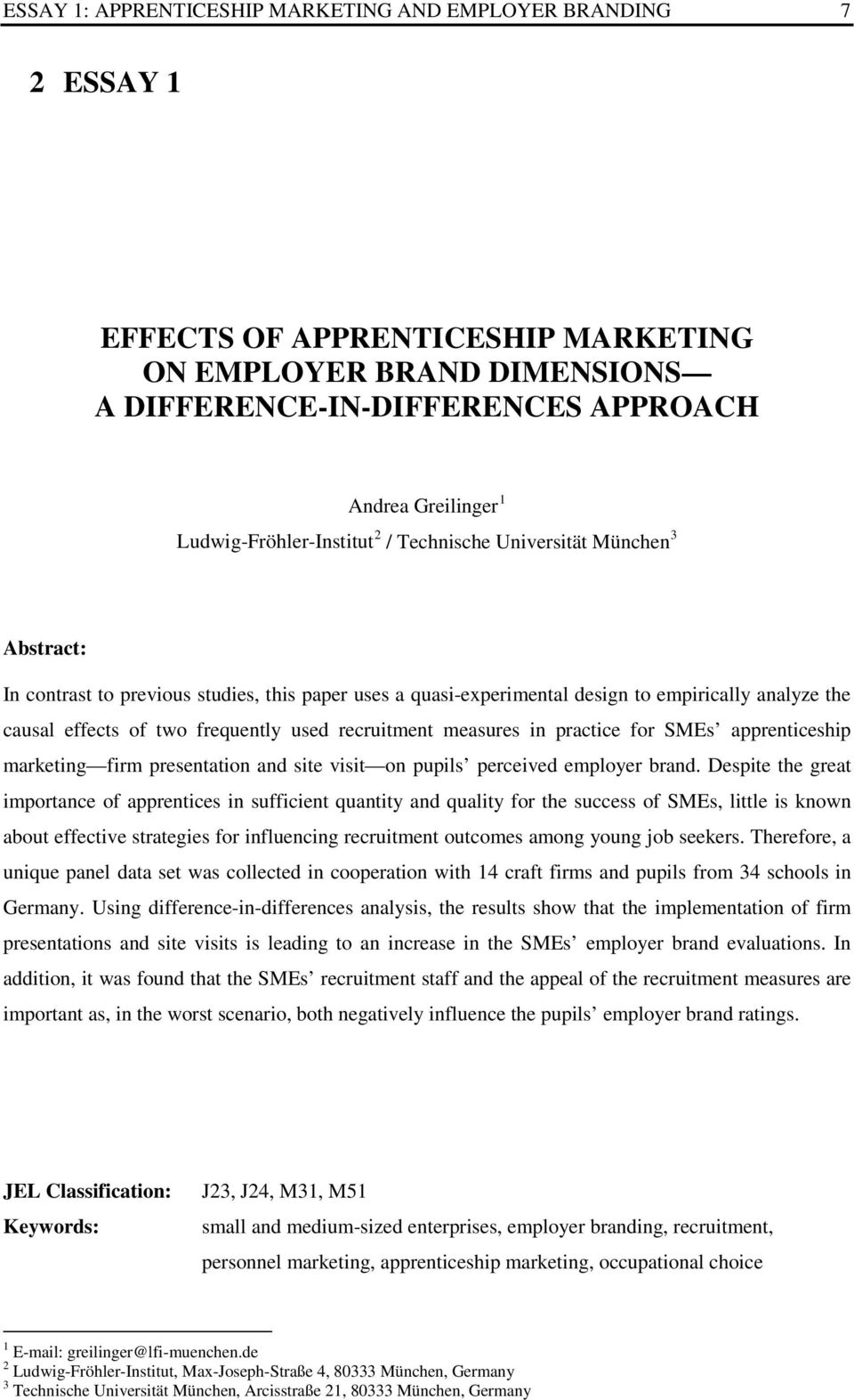 design to empirically analyze the causal effects of two frequently used recruitment measures in practice for SMEs apprenticeship marketing firm presentation and site visit on pupils perceived