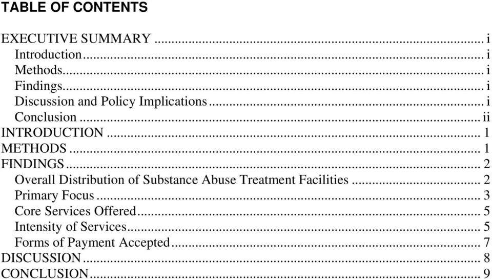 .. 1 FINDINGS... 2 Overall Distribution of Substance Abuse Treatment Facilities... 2 Primary Focus.
