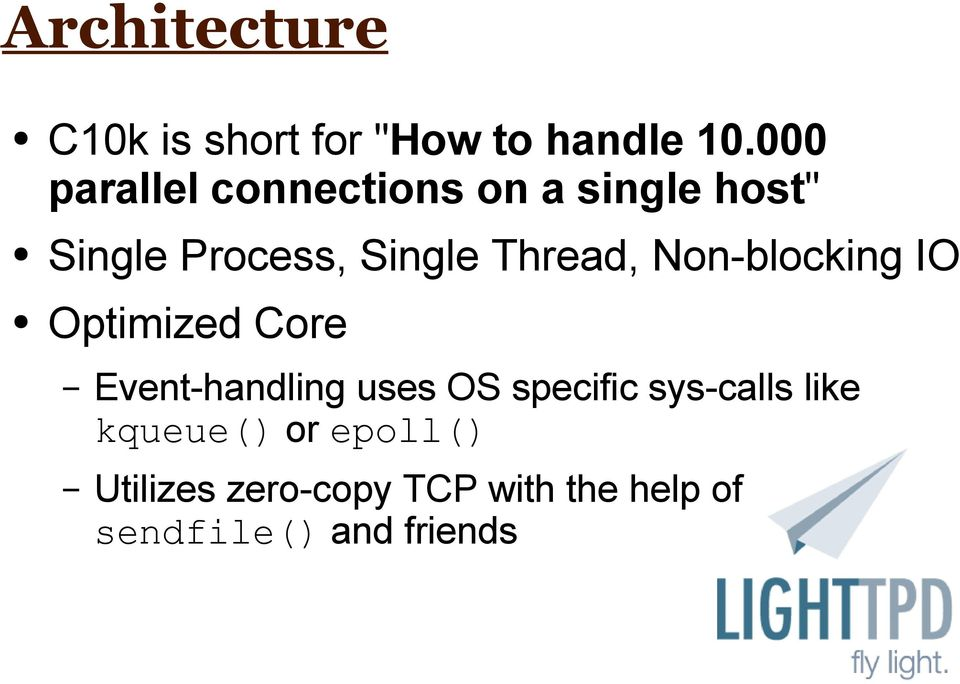 Thread, Non-blocking IO Optimized Core Event-handling uses OS specific