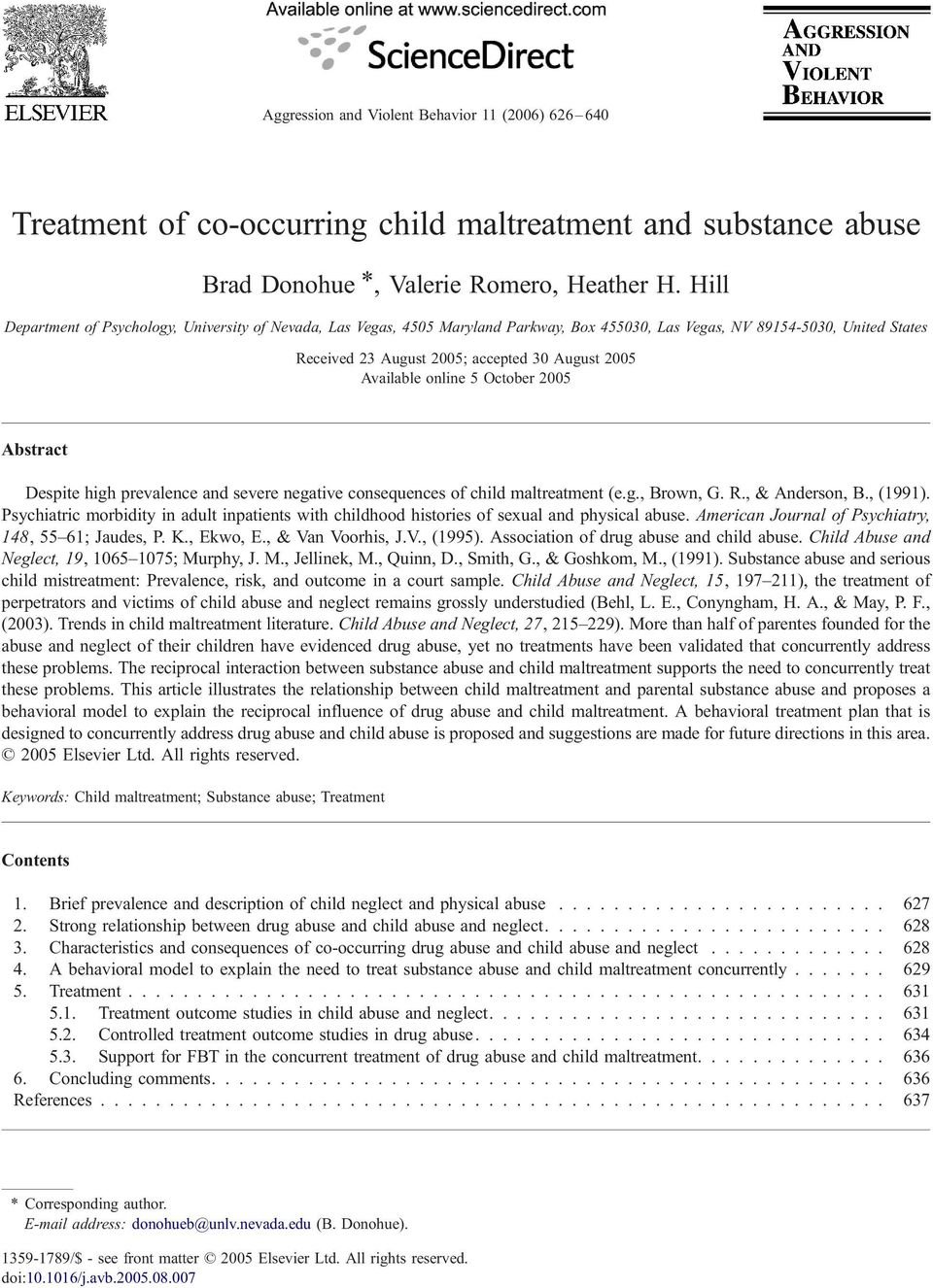 online 5 October 2005 Abstract Despite high prevalence and severe negative consequences of child maltreatment (e.g., Brown, G. R., & Anderson, B., (1991).
