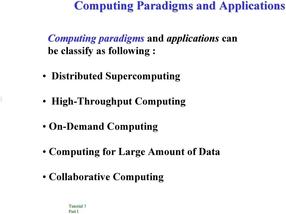 Distributed Supercomputing High-Throughput Computing
