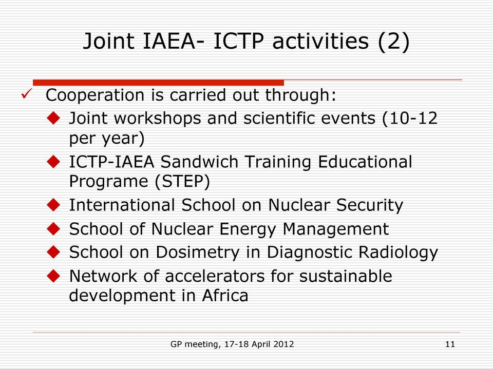 International School on Nuclear Security u School of Nuclear Energy Management u School on Dosimetry