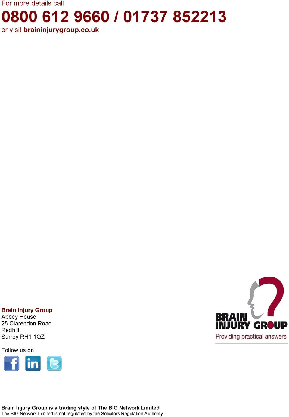 Follow us on Brain Injury Group is a trading style of The BIG Network Limited